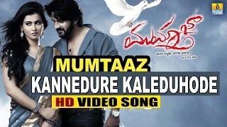 Kannedure Kaleduhode | Mumtaz HD Video Song | Darshan Tugudeep, Dharma Keerthiraj, Sharmila Mandre