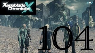 Xenoblade Chronicles X: Let's Play Ep.104 - Turf War : No Commentary