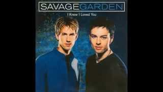 Savage Garden - I Knew I Loved You (HQ)