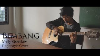 Bimbang (Fingerstyle Cover) - Melly Goeslaw