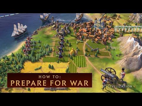 CIVILIZATION VI - How to Prepare for War