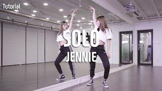 JENNIE(제니) - SOLO(솔로) Dance Tutorial / Tutorial by Sol-E Kim  (Mirror Mode)
