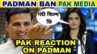 Padman   Pakistan media reaction on padman   Padman ban in Pakistan   Akshay kumar Padman Reaction
