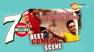 Best Comedy Scene - Wife Suspects Extramarital Affair - Family 422 - Gurchet Chittarkar