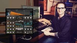 H-Reverb for Vocals with Producer Greg Wells