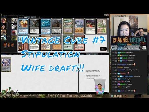 MTG - Stipulation Wife Draft!!! - Vintage Cube #7