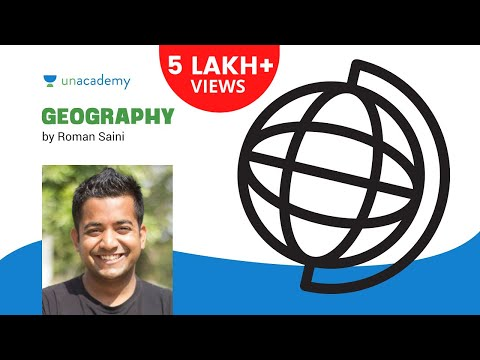 Geography Lecture for IAS Introduction 1.1 by Roman Saini