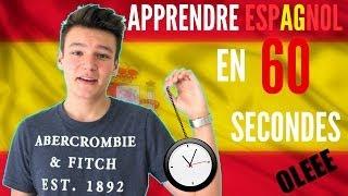 Apprendre espagnol en 60 secondes