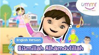 BISMILLAH ALHAMDULILLAH | ENGLISH | KIDS SONG | ISLAMIC SONG