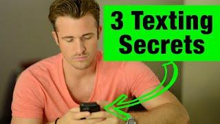 3 Texting Secrets Men Can