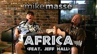 Africa (acoustic Toto cover) - Mike Massé and Jeff Hall