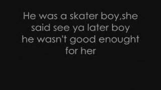 Avril Lavigne - Skater Boy lyrics.