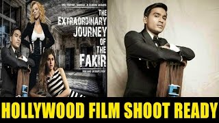 Dhanush Acting In Hollywood Movie Shooting Begins | The Extraordinary Journey Of The Fakir