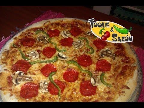 Cómo hacer Pizza en Casa paso a paso TOQUE Y SAZÓN
