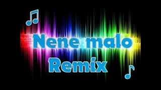Nene malo-Remix cumbia
