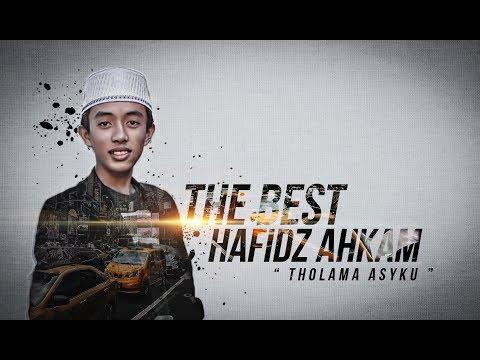 """"""" THE BEST """" Tholama Asyku - Voc. Hafidzul Ahkam - Syubbanul Muslimin"""