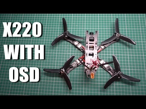 From Shop To Flight Build A 220 Quadcopter With OSD