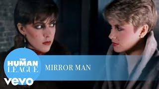 The Human League - Mirror Man