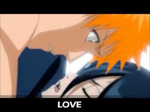 Ichigo and Rukia [kissing you all over]