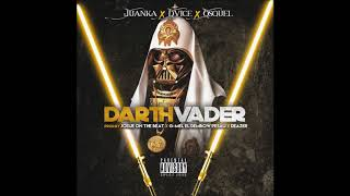 Juanka El Problematik Ft Dvice & Osquel - Darth Vader {Official Audio}