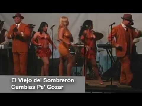 Cumbias Pa´ Gozar El Viejo del Sombreron