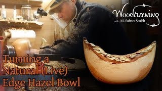 #48 Woodturning How to Turn a Natural (Live) Edge Hazel Bowl