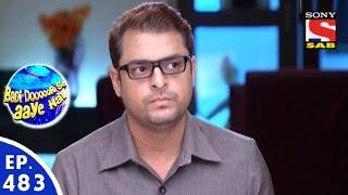Badi Door Se Aaye Hain - बड़ी दूर से आये है - Episode 483 - 14th April, 2016