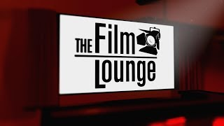 Episode 201 | The Film Lounge