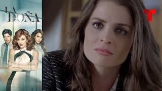 La Doña | Capítulo 17 | Telemundo Novelas