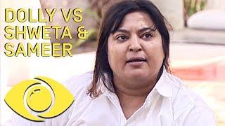 Dolly Bindra Fights Shweta And Sameer !! - Bigg Boss - Big Brother Universe