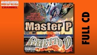Master P - Ghetto D [Full Album] CDQ