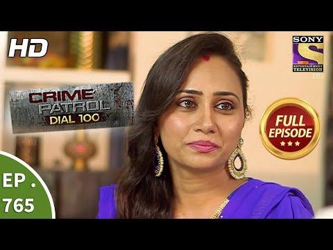 Xxx Mp4 Crime Patrol Dial 100 Ep 765 Full Episode 27th April 2018 3gp Sex