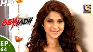 Beyhadh - बेहद - Episode 64 - 6th January, 2017