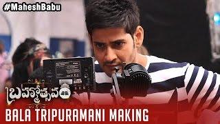 Brahmotsavam Songs Making | Bala Tripuramani Song | Mahesh Babu | Kajal Aggarwal | Samantha
