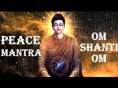 PEACE MANTRA : OM SHANTI OM