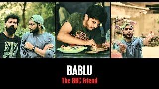 BABLU The BBC Friend By Karachi Vynz Official