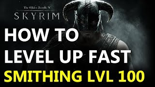Skyrim Speical Edition Level 100 Smithing Fast