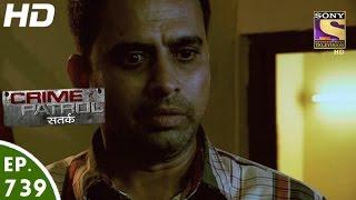 Crime Patrol - क्राइम पेट्रोल सतर्क - Baadal - Episode 739 - 26th November, 2016