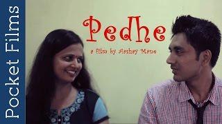 मराठी विनोदी लघु चित्रपट   Pedhe - Marathi Comedy Short Film About a Guy Trying to Impress a Girl