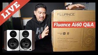 Fluance Ai60 Initial Impressions Q&A
