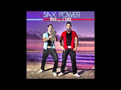 Xxx Mp4 Vivo Feat J Sax Sax Power ♫ Radio Edit 3gp Sex