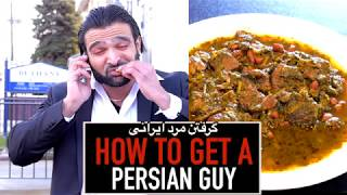 How to Get a PERSIAN GUY
