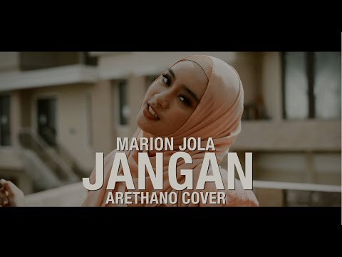 Marion Jola - Jangan ft. Rayi Putra (Cover by Arethano)