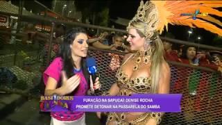 bastidores do carnaval Furacao na Sapuca Denise Rocha promete detonar na passarela do samba 03 03 20