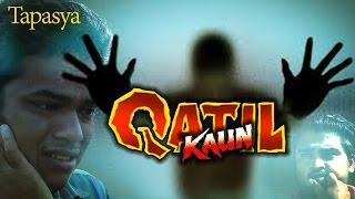 Qatil Kaun - Odia Bodhia