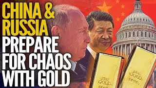 China & Russia Prepare For Chaos: Buying Gold - Mike Maloney