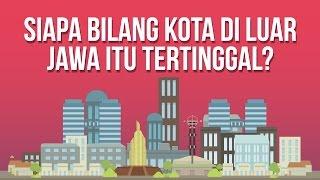 Intermezzo: Siapa Bilang Kota di Luar Jawa Itu Tertinggal? (Ft. 1000 Startup Digital)