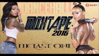 Dancehall Mix 2016 November ●The Last One● Vybz Kartel,Mavado,Popcaan,Alkaline & More