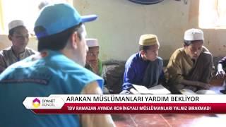 Türkiye Diyanet Vakfı Arakan Kamplarında...