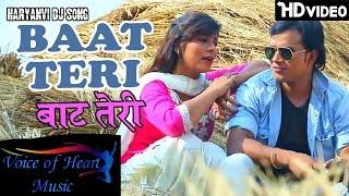 Haryanvi Songs | BAAT TERI | Latest Haryanavi DJ Songs | Ajay Panchal | Pooja Hooda | VOHM